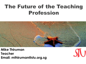 The Future of the Teaching Profession?