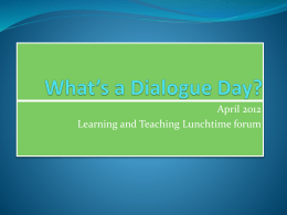 What*s a Dialogue Day - York St John University