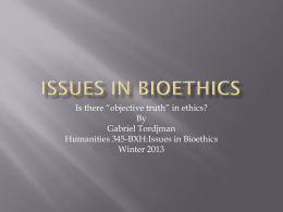 Is there objective truth in ethics?