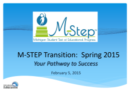 Spring 2015 M-STEP Assessment Transition 2015_02_04 MASFPS