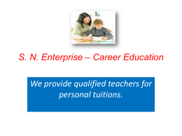 S. N. Enterprise * Career Education