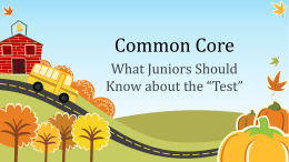 Common Core Power Point for Juniors 2014-2015