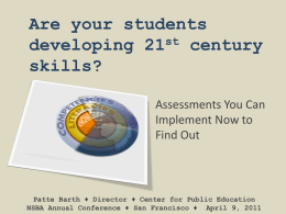 21st Century Assessments - Center for Public Education
