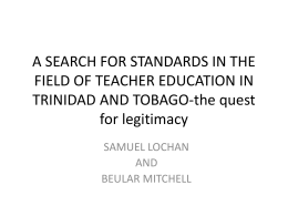 A SEARCH FOR STANDARDS IN THE FIELD OF TEACHER