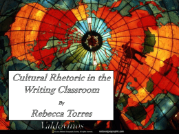 Cultural Rhetoric in the Writing Classroom