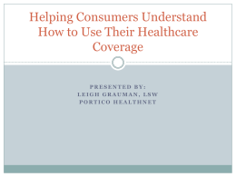 Helping Consumers Understand How to Use Their