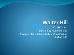 PowerPoint K-2 - Walter Hill School