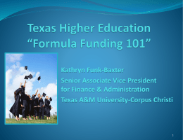 Texas Higher Education *Formula Funding 101*
