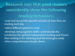 Research says that good readers these reading behaviors in place: