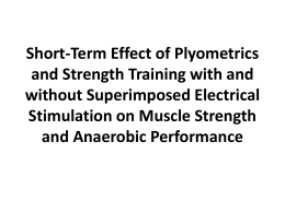 Short-Term Effect of Plyometrics and Strength Training with