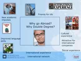Why take a Double Degree? PowerPoint Presentation