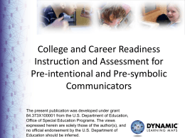 College and Career Readiness Instruction and Assessment for Pre