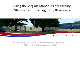 Using the Virginia Standards of Learning Standards of Learning