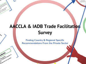 AACCLA Trade Facilitation Survey Presentation – Jose Raul Perales
