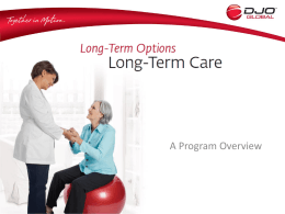 Boot Camp 2011 Long Term Care - Modality Therapy Equipment for