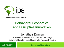 Behavioral Economics and Disruptive Innovation in Consumer