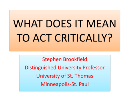 WHAT DOES IT MEAN TO BE CRITICAL?