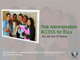 Test Administration ACCESS for ELLs