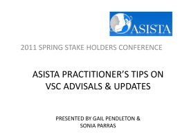 ASISTA Practitioner`s Tips on VSC Advisals & Updates (Spring 2011)