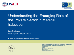 Understanding the Emerging Role of the Private Sector in Medical