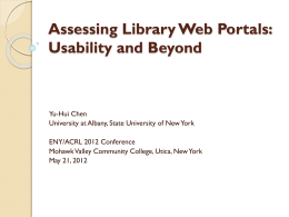 Assessing Library Web Portals - Eastern New York ACRL Chapter