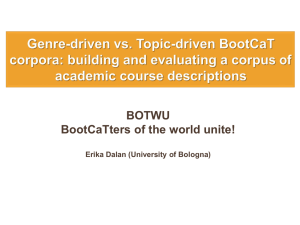 Genre-driven vs. topic-driven BootCaT corpora: building