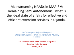 Mainstreaming NAADs in MAAIF Vs Remaining Semi