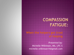 Compassion Fatigue: When Helpers Get Tired of Helping