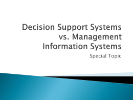 (DSS) vs. Information Management (MIS)