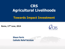 Shaun Ferris: CRS Agricultural Livelihoods