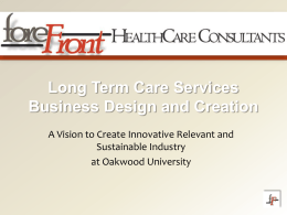Long Term Care Services Business Design and Creation