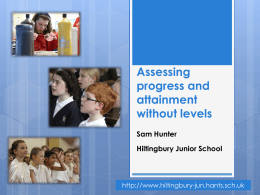 Assessing progress and attainment without levels