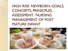 HIGH RISK NEWBORN: GOALS, CONCEPTS, PRINICPLES