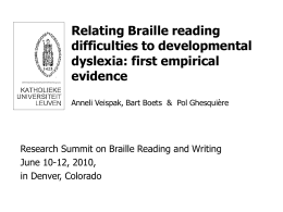 Could specific braille reading difficulties result from developmental