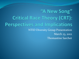 """A New Song"" Critical Race Theory (CRT)"