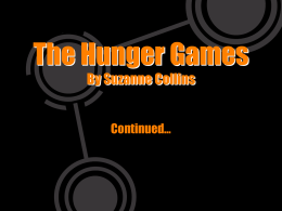 PowerPoint Presentation - The Hunger Games