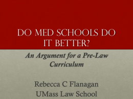 Do Med schools do it better? - Duquesne University School of Law