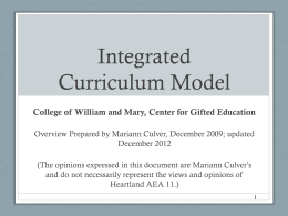 The Integrated Curriculum Model for Gifted Learners