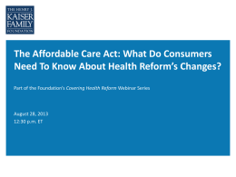 What Do Consumers Need to Know About Health Reform`s Changes?