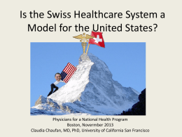 Is the Swiss Healthcare System a Model for the United States?