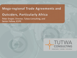Mega-regional Trade Agreements and Outsiders
