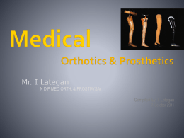 Lower extremity orthotics - Limb Orthotic & Prosthetic Service