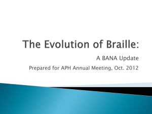 The Evolution of Braille: BANA Update