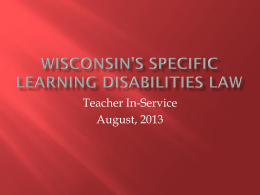 Wisconsin`s Specific Learning Disabilities Law Powerpoint