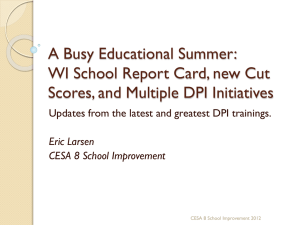 The Evolution of the WI School Report Card