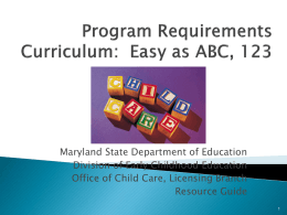 Curriculum: Easy As ABC, 123 - Maryland State Department of
