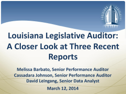 FINAL LA Legislative Auditor Presentation to AGA March 12 2014