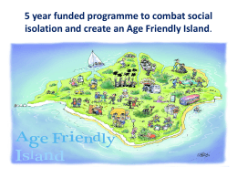 5 year funded programme to combat social isolation and