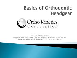 Basics of Orthodontic Headgear