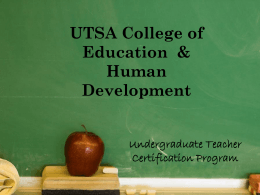 Add Your Title Here - UTSA College of Education